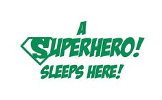 Hey, I found this really awesome Etsy listing at https://www.etsy.com/listing/180826326/a-superhero-sleeps-here-vinyl-wall-decal