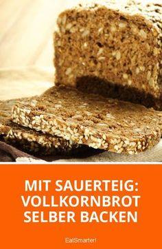 Mit Sauerteig: Vollkornbrot selber backen | eatsmarter.de