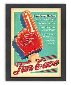 Love this 'Fan Cave' Print on #zulily! #zulilyfinds