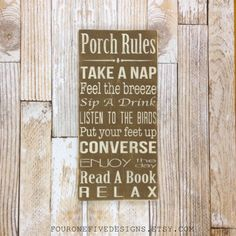 Porch Rules Sign Rustic Home Decor Hand by fouronefivedesigns