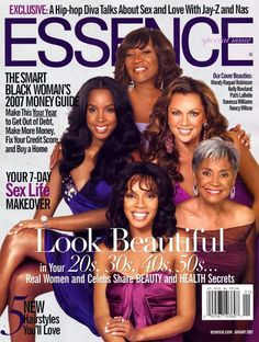 Essence Magazine (January 2007) with  Nancy Wilson, Wendy Raquel Robinson, Kelly Rowland & Patti Labelle