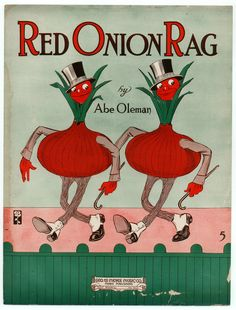 doin' the Red Onion Rag Old Sheet Music, Vintage Sheet Music, Vintage Sheets, Piano Sheet, Vintage Cards, Vintage Postcards, Music Covers, Book Covers, Children's Book Illustration