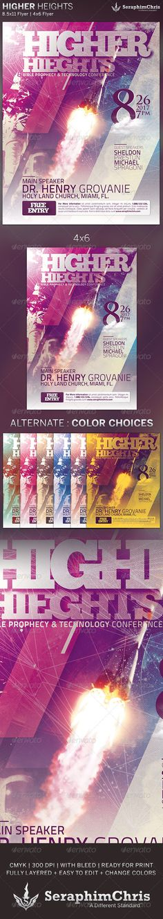 Higher Heights: Church Conference Flyer Templateis customized for any Christian Events that need a modern & uniquelook.46 Flyer 8.5X11 Flyer 6 Color Options TutorialsAll layers in the files arearranged color coded and simple to edit. Please dont forget to rate