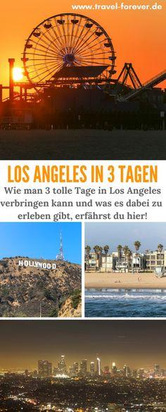3 Tage in Los Angeles - Mein Vorschlag, um in 3 Tagen die schönsten Sehenswürdigkeiten in Los Angeles zu entdecken und eine erlebnisreiche Zeit zu haben. | Los Angeles in 3 Tagen | Sehenswürdigkeiten Los Angeles | Hollywood | Santa Monica Pier | L.A. |