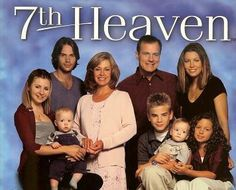 7th Heaven! One of my favs-the original cast.  Miss it
