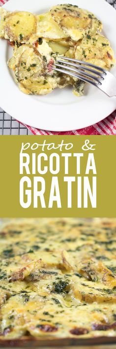 Potato and Ricotta Gratin - Thinly sliced potatoes scattered in layers and drenched in a creamy sauce! Potato and cheesy goodness, a great dinner and vegetarian too!!