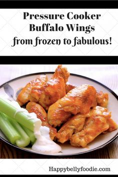 Pressure Cooker Buffalo Wings ~ From Frozen to Fabulous Happy Belly Foodie - Paleo Crockpot Pressure Cooker Wings, Pressure Cooker Chicken, Instant Pot Pressure Cooker, Pressure Pot, Pressure Canning, Frozen Chicken Wings, Frozen Chicken Recipes, Buffalo Wings, Pressure Cooking Recipes