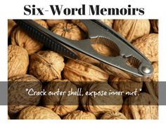 Have you heard about Six-Word Memoirs? I only just did, and instantly fell in love with them. You could say, they're little things I love. Apparently, they were first introduced in SMITH Mag...