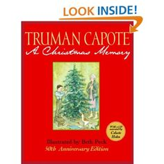 A Christmas Memory by Truman Capote. Illus. by Beth Peck: 9780375837890: Amazon.com: Books