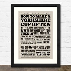 Yorkshire Cup of Tea Print   Available in Black White or Oak Frame   from £10.00