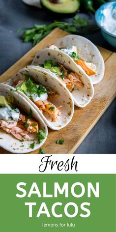 Nothing beats fresh salmon for dinnner! These easy salmon tacos are light and tasty! The salmon only takes 5 minutes to bake in the oven, you have dinner ready in 20 minutes! For more salmon recipes, visit lemonsforlulu.com
