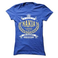 NAKIA . its a NAKIA Thing You Wouldnt Understand  - T S - #sweaters for fall #christmas sweater. HURRY => https://www.sunfrog.com/Names/NAKIA-its-a-NAKIA-Thing-You-Wouldnt-Understand--T-Shirt-Hoodie-Hoodies-YearName-Birthday-51114983-Ladies.html?68278