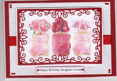 Hunkydory die used to surround the perfume bottles on this Birthday card.  Image is in my topper section