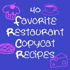 40 Fabulous Restaurant Copycat Recipes = Olive Garden Salad, Krispy Kreme Doughnuts, Cracker Barrell Hashbrown Casserole, etc.