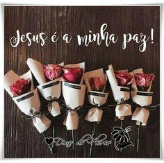 ✿⊱╮✿⊱╮✿⊱╮  Jesus é a minha paz