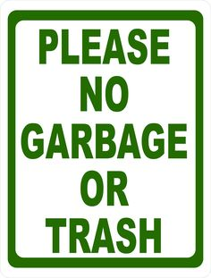 Use this sign to inform that bins are not for garbage or trash. Eagle Images, Porch Enclosures, Porch Windows, Storefront Signs, Backyard Swings, Wall Shelves Design, Round Corner, New Sign, Lettering