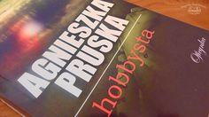 """""""Hobbysta"""" Agnieszka Pruska, wyd. Oficynka, 2015, #recenzja http://magicznyswiatksiazki.pl/hobbysta-agnieszka-pruska/"""