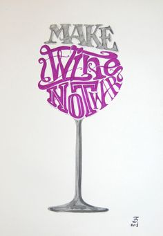 Words Into Shapes on Typography Served - daniele tozzi 2013 Typography Served, Typography Design, Typography Fonts, Wine Puns, Wine Down, Wine Decor, Wine Quotes, Food Quotes, Wine Art