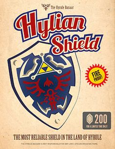 Legend of Zelda Hylian Shield advertisement The Legend Of Zelda, Legend Of Zelda Poster, Video Game Posters, Video Game Art, Nintendo 3ds, Videogames, Star Wars, Twilight Princess, Cool Posters