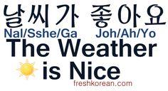 The Weather is Nice - Fresh Korean