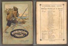 Daniel Defoe VITA ED AVVENTURE DI ROBINSON CRUSOE A. Donath 1910 ill. A. Bea