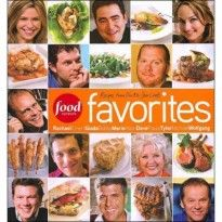Food Network Favorites: Recipes From Our All-Star Chefs (Hardcover) Book