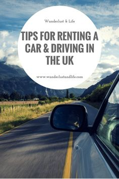 Tips for renting a car and driving in the UK | UK car rental| UK national speed limit| driving tips in the UK| where to rent a car from in the UK|
