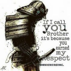 The 100 Greatest Brother Quotes And Sibling Sayings The famous quotes about brother: These quotes will tell you how brothers and sisters relationship and lo Good Morning Images, Samurai Quotes, Quotations, Qoutes, Viking Quotes, Martial Arts Quotes, Motivational Quotes, Inspirational Quotes, Warrior Quotes