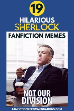 fanfiction memes are pure pleasure. With Sherlock, even the general sherlock fandom gives us some great memes. If you love fanfiction and fanfiction memes check out our favourite sherlock memes in this roundup post! Best Fanfiction, How To Write Fanfiction, Fanfiction Ideas, Sherlock Fandom, Harry Potter Fandom, Sherlock Holmes, Harry And Hermione Fanfiction, You Funny