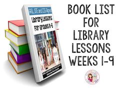 Books used for my Library Lessons Weeks 1-9! - Elementary Library Mama