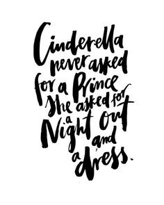 Cinderella Never Asked Prince Handwritten by planeta444 on Etsy