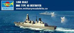 HMS Type 45 Destroyer Trumpeter 04550