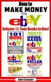 Now available on NOOK: How To Make Money On Ebay Volume II: Four Books In One!