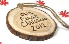 Rustic Christmas ornament.  Our First Christmas. Ecofriendly holiday decor.