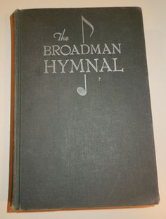 The Broadman Hymnal Book, 1940 Deluxe Pulpit Edition, B.B. McKinney, Vintage Church Hymnal, Bible Journaling, Art Journaling, Gospel Songs by NostalgicInMS on Etsy