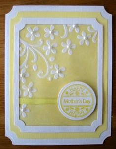 handmade Mothers Day Card ... yellow and white ... layered notched edges ... white flowers with pearls ... delightful!