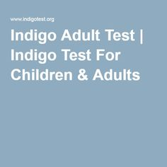 Indigo Adult Test | Indigo Test For Children & Adults