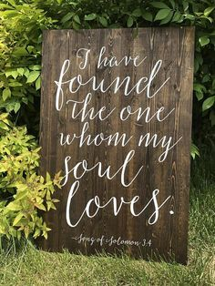 I Have Found the one Whom my soul loves -Song of Solomon Bible Verse Wedding sign Wedding Welcome Sign Sophia Collection wedding reception Wedding Themes, Wedding Tips, Diy Wedding, Wedding Planning, Dream Wedding, Wedding Day, Wedding Venues, Spring Wedding, Elegant Wedding
