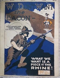 1918 WWI WE DON'T WANT THE BACON WANT PIECE OF THE RHINE SONG BOOK SHEET MUSIC
