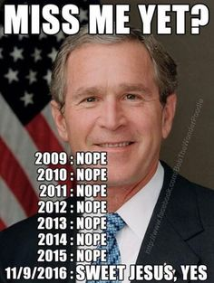 Bush is by comparison sane, measured, and even (gulp!) presidential.