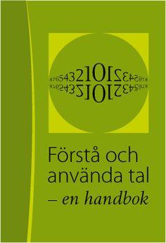 Förstå och använda tal - en handbok | NCM:s och Nämnarens webbplats Matte Material