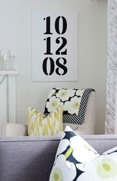 Number Canvas.... love it for wedding date!! Lol... husband would never forget the anniversary date if it was on the wall!