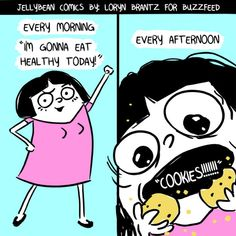 Yup lol pretty much every day! Funny Quotes, Funny Memes, Hilarious, Jokes, Food Quotes, Loryn Brantz, 4 Panel Life, Tuesday Humor, Yours Lyrics