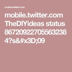 mobile.twitter.com TheDIYideas status 867209227055632384?s=09
