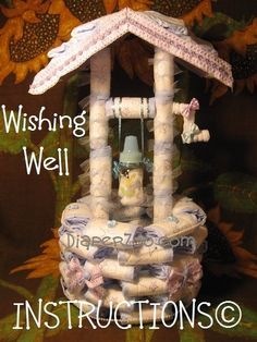 How 2 make a Diaper WISHING WELL instructions. GR8 for Baby Shower Centerpiece. Beautiful. $8.99, via Etsy.