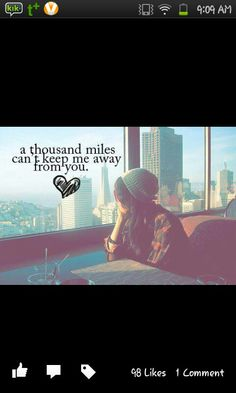 Not even miles! Distance Love, Long Distance, All We Know, Told You So, You And I, Love You, My Love, Crush Quotes For Him, California Love