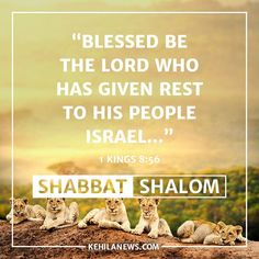 """Blessed be the Lord who has given rest to his people Israel..."" Shabbat Shalom from Kehila News Israel! Messianic Jewish News from Israel Kehila News"