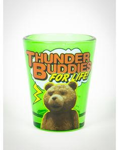 Ted 'Thunder Buddies For Life' Shot Glass