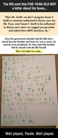 This 6 year old boy's response to an odd letter the IRS sent him is great. haha.