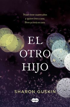 Buy El otro hijo by Sharon Guskin and Read this Book on Kobo's Free Apps. Discover Kobo's Vast Collection of Ebooks and Audiobooks Today - Over 4 Million Titles! Good Books, Books To Read, My Books, Life Quotes Pictures, Picture Quotes, Cgi, The Long Dark, Douglas Adams, Editorial